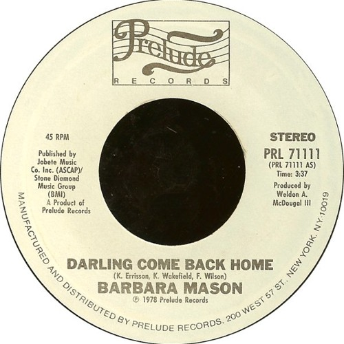BARBARA MASON - DARLIN' COME BACK HOME (Disco Tech Edit)