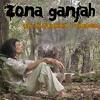 02. Zona Ganjah - Todo Cuadra