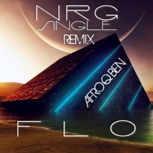 fLO - NRG (AfroQBen Remix)