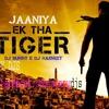 Jaaniya (Ek Tha Tiger) - Dj Sunny & Dj Harneet