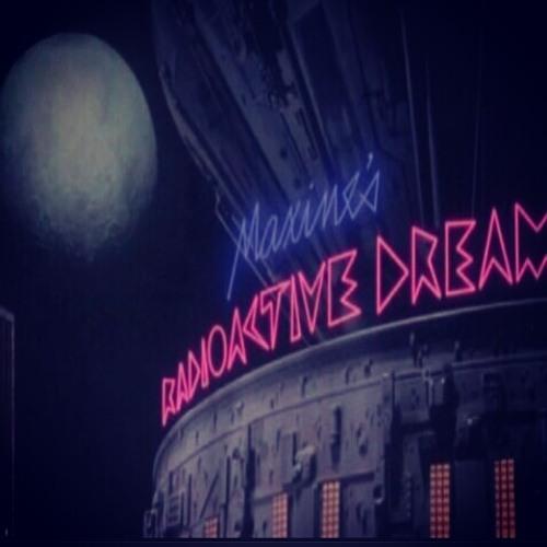 Radioactive Dream