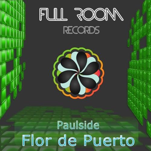 Paulside-Flor de Puerto (Original Mix)