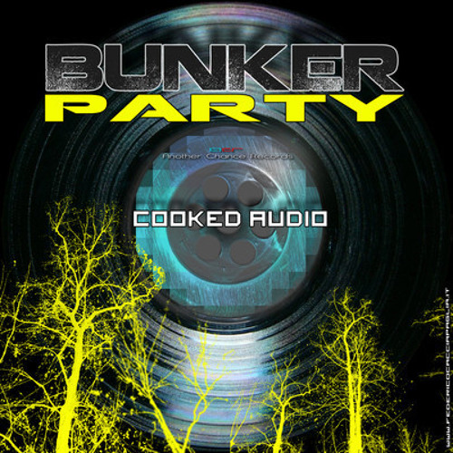 Cooked Audio - Bunker Party (Jelle Boon Mix) OUT NOW!!!