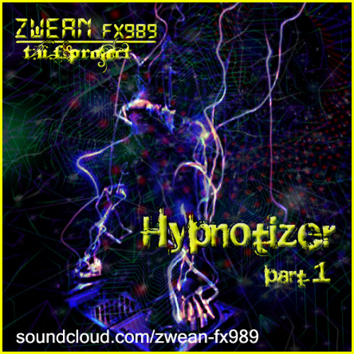 hypnotizer part1 ☢ [Original Mix] ²º¹² ◂ ZШΣΛИ Fχ➈➇➈ ▸ ☁ ¹ººFREE! ☛[READ:INFO/+unlimit:DL]