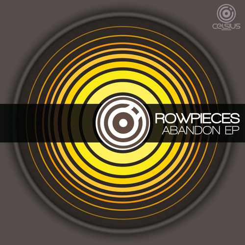 Rowpieces - Life Can Be So Beautiful (Celsius Recordings)