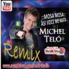 MICHEL TELO - Mosa Mosa Asi Voce Me Mata (Dj Fx Caribean Mix) 2012