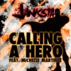 Janksta ft. Michelle Martinez - Calling a Hero (King Size Monster Mounch remix)