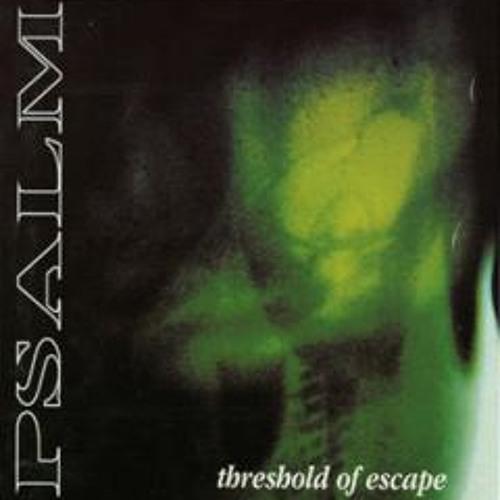 PSALM : Threshold of escape (1997