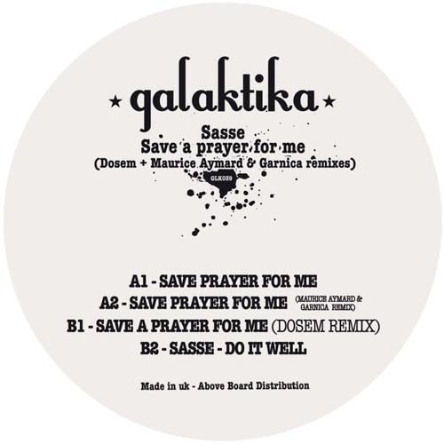 Sasse - Save a Prayer for me ( Maurice Aymard & Garnica remix )
