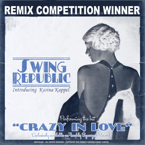 Swing Republic - Crazy In Love (Mangroove Brothers Remix)