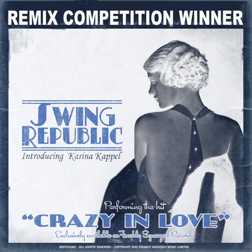Swing Republic - Crazy In Love (D.D.D. Remix)