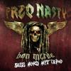FreQ Nasty - The Bon Merde Bass Nerd Mixtape [2012]