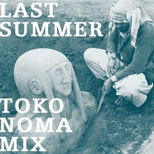 Last Summer Mix- Last hour at Tokonoma, Kassel