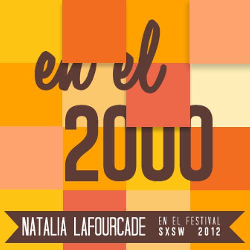 Natalia Lafourcade - En el 2000 (Festival SXSW)