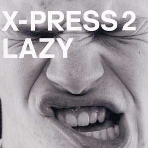 X-Press 2 ft David Byrne - Lazy (Vagner Manoel 2k12 remix)
