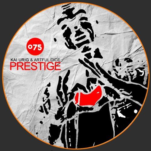 Kai Urig & Artful Dice - Prestige (Milo Riccie Remix)
