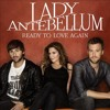Ready To Love Again (cover) - Lady Antebellum
