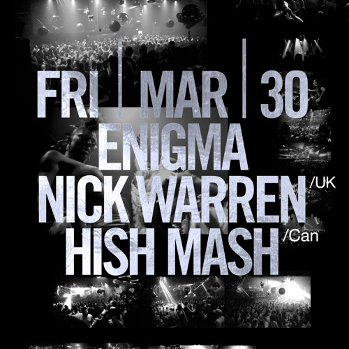 ENIGMA presents: Hish Mash - Live @ Stereo, Montreal [30/03/2012]