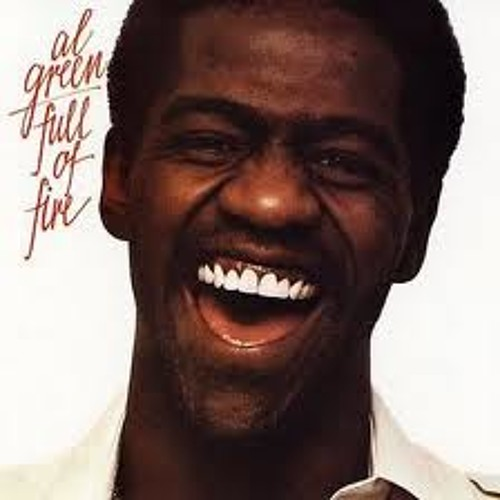 Al Green Sample (That's the way it is off of full of fire album)
