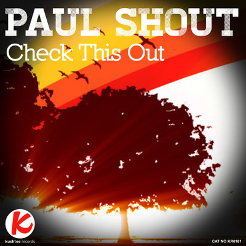 Paul Shout - Check this out (Demo)