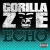 Gorilla Zoe - Echo (Remix)