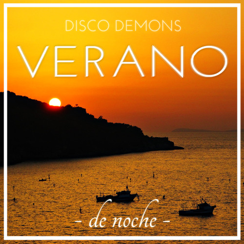 Disco Demons - Verano - de noche