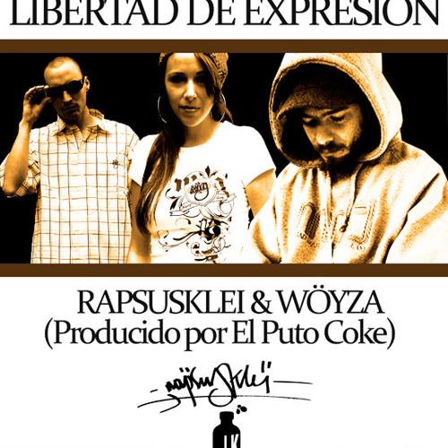 Rapsusklei y Woyza - Libertad de expresion