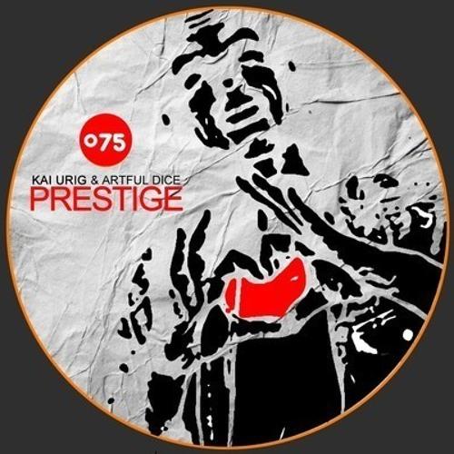 Kai Urig & Artful Dice - Prestige (WarmupMan Remix)