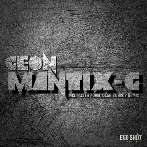 Geon - Mantix-G (Original Mix)