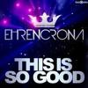 2 / Ehrencrona This Is So Good