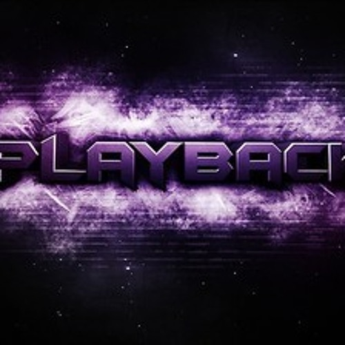 PlayBack! - Over Levelz