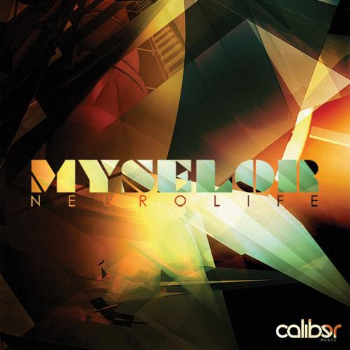 Myselor - Neurolife (Caliber Music)