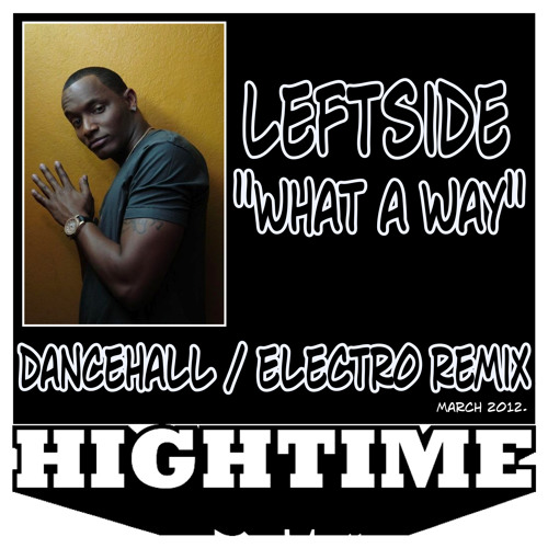 Leftside x Junkie XL - What A Way (High Time Remix) // free download (buy button)