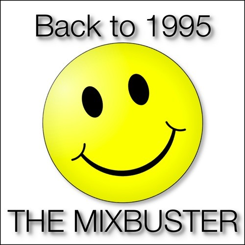 The Mixbuster 'Back To 1995'