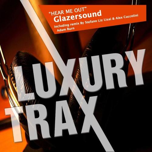 Glazersound - Hear Me Out (Adam Burn Remix)