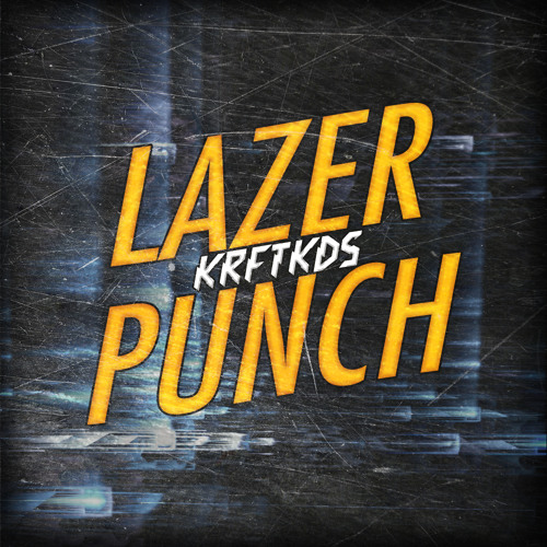 Krftkds - Lazer Punch (Original Mix)