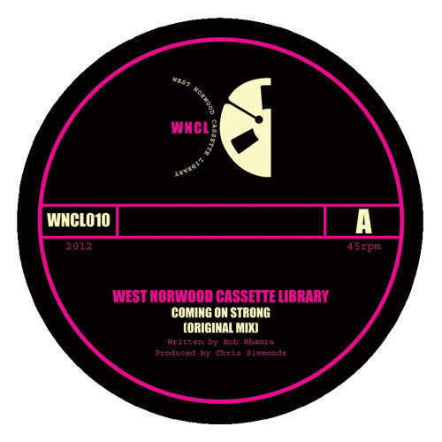 WNCL010A: WEST NORWOOD CASSETTE LIBRARY_Coming On Strong (Original Mix)