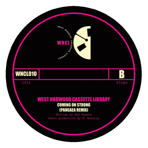 WNCL010B: WEST NORWOOD CASSETTE LIBRARY_Coming On Strong (Pangaea Remix)