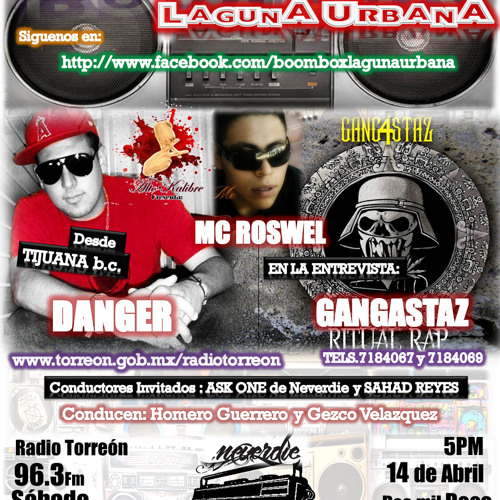 BOOMBOX 13(14/ABRIL/12)(Homero Guerrero, Saha, Mc Roswel, Gangastaz, Mc DANGER ALTO KALIBRE)
