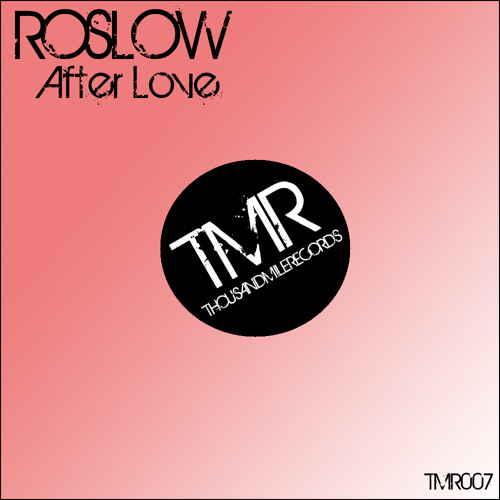 Roslow - After Love (FREE DOWNLOAD)