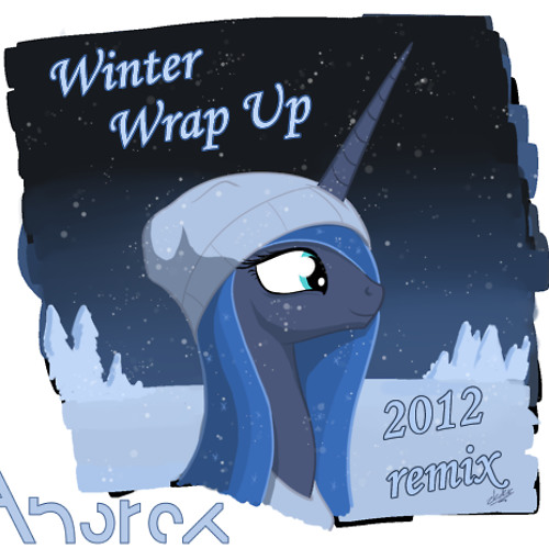 Winter Wrap Up [2012 Anorax Remix]