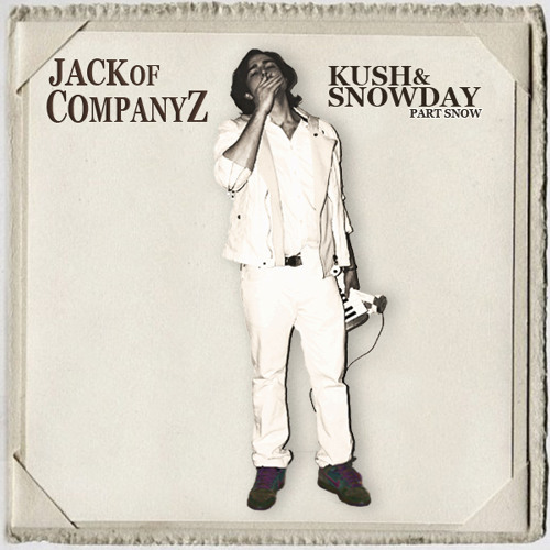 "features on Jack of Co.Z's ""Kush&SnowDay"""