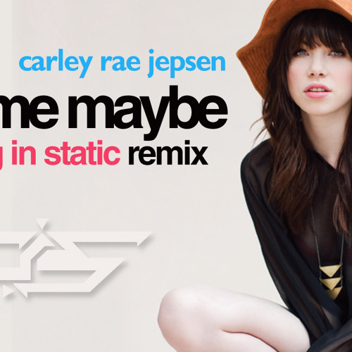 Carley Rae Jepsen - Call Me Maybe (Coming in Static / Directive remix)