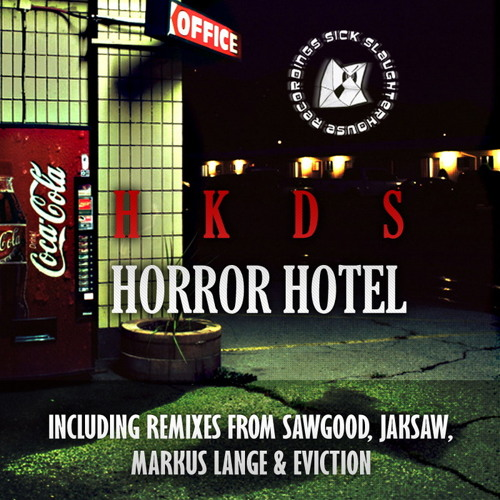Horror Hotel (Eviction Remix)- HKDS [PREVIEW]