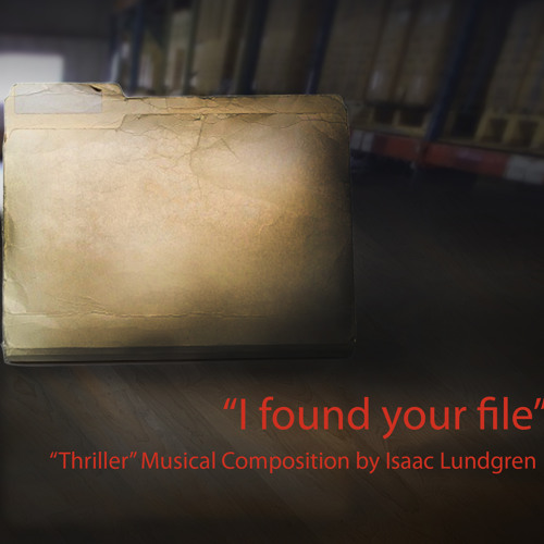 """I Found Your File"" (movie soundtrack/ thriller)"