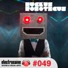 Ruckus Roboticus Guest Mix - Electrocaine Podcast #49