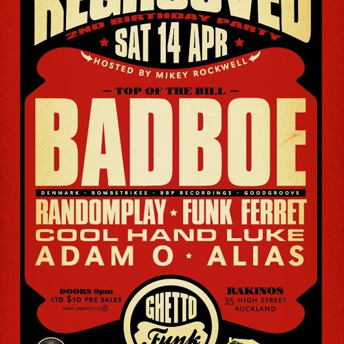 "Warm up set for ""BADBOE"" REGROOVED NEW ZEALAND APRIL 14TH 2012"