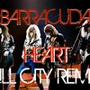 Heart - Barracuda (Kill City Remix) NOW FOR FREE DOWNLOAD!
