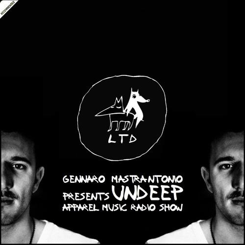 April'12 Gennaro Mastrantonio presents Undeep Apparel Music Podcast