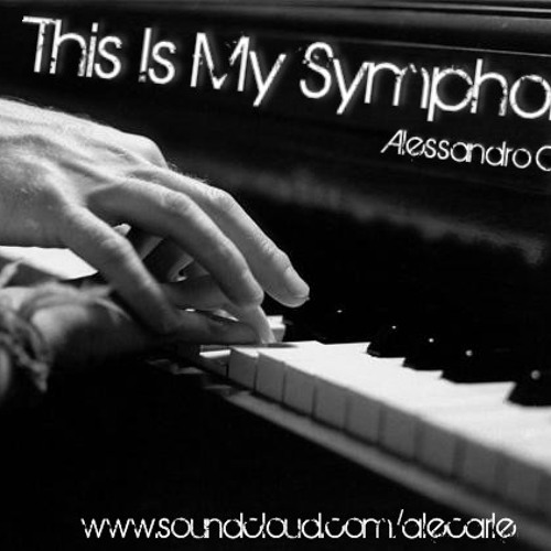 Alessandro Carle - This Is My Symphony [Full Room Records]